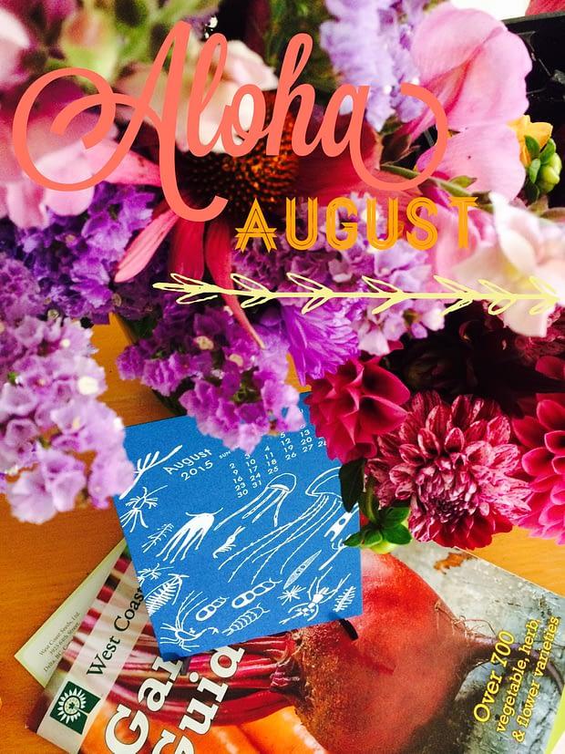 Aloha August